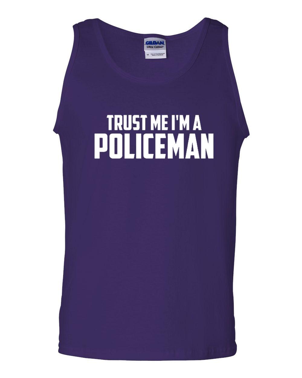 City Shirts Trust Me I'm A Policeman Statement Adult Tank Top at Sears.com