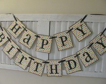 Happy Birthday Banner with Colorful Polka Dots Garland Swag Bunting Can Add Personalized Name for Third Row Great Photo Prop