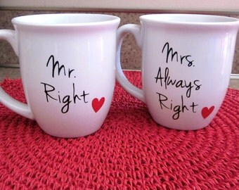 Mr. RIght and Mrs. Always Right Coffee Mug Set