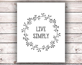 Live Simply Wreath Printable Art Print Instant Download Digital Download Typography Wall Art Housewarming Gift Laurel Inspirational Quote