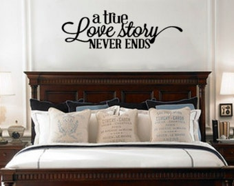 A true love story never ends Removable Vinyl Wall Art Quotes Decal Sticker Great Above bed decor #L1