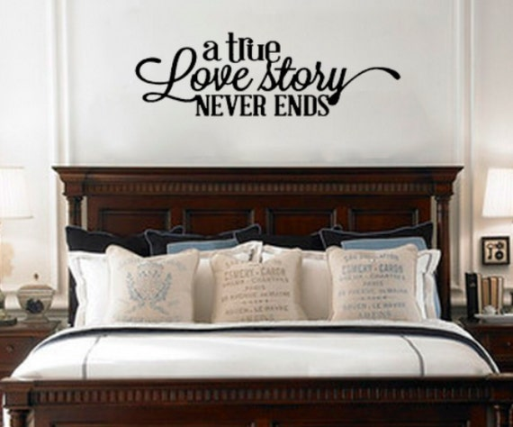 items similar to a true love story never ends removable vinyl wall art quotes decal sticker. Black Bedroom Furniture Sets. Home Design Ideas