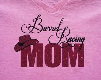 Custom Barrel Racing MOM Tshirt - customize for your favorite colors! Barrel Racing Hoodie, long sleeves, sweatshirt.  Glitter Barrel Racing