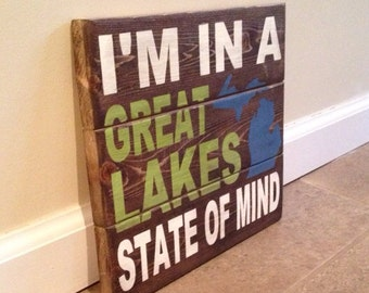 Great Lakes State Of Mind sign - wood wall art