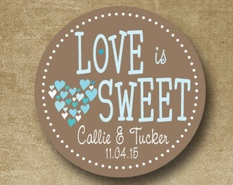 Love is Sweet, Custom Wedding Labels, Personalized Wedding Stickers, Wedding Favor Stickers, Brown & Aqua, Candy Buffet Stickers, Engagement