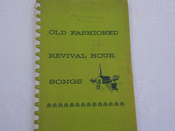 Old Fashioned Revival Hour Music