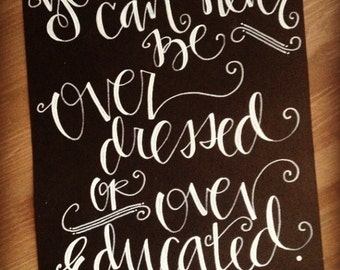 "Oscar Wilde ""You Can Never Be Over Dressed or Over Educated"" Print"