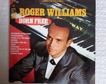 Roger Williams, Born Free, Lp Vinyl Record, Stereo,Orchestra by Ralph Carmichael, Kapp Records
