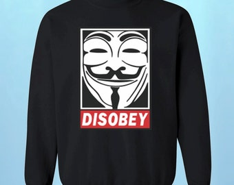 Disobey Crewneck V for Vendetta Rebel Sweatshirt