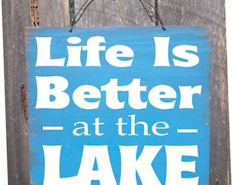lake sign, lake decor, lake house decor, Life is Better At The Lake Sign,  lake art, cabin sign, Lake Tahoe, Lake Michigan, Lake Superior