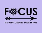"Inspirational Print, Motivational Writing Poster, Purple Violet Arrow Typography, ""Focus. It's What Creates Your Future"" Classroom Decor"