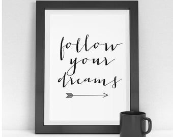 Dreams quote print, Follow your Dreams Wall Art, Dreams quote, Arrow art print, Arrow quote print, Arrow typography
