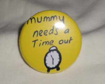 Mummy needs a time out