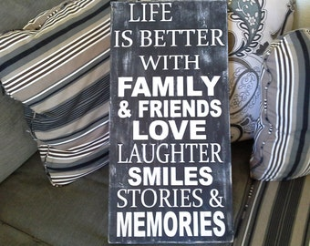 Life is Better with Family and Friends.... -  -  all wood signs - By 5280 home decor & more