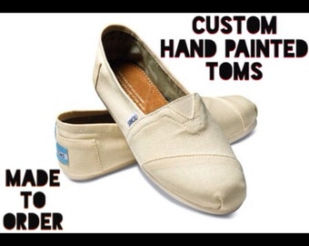 Custom made TOMS