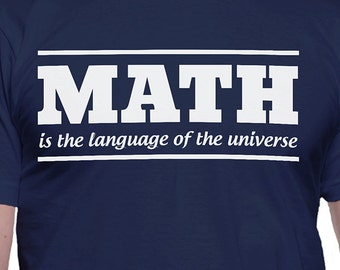 Math the Language of the Universe T-Shirt