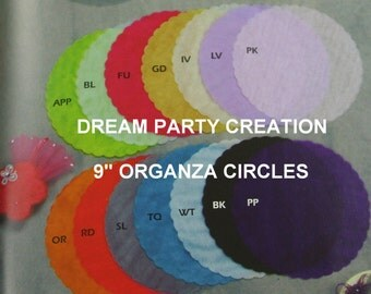 "9"" Sheer ORGANZA SCALLOPED Edge CIRCLES 25 Pieces Choose Color"