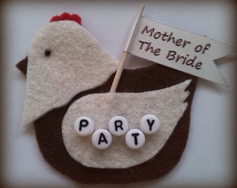 Hen Party HEN Badges for Mother of Bride, Bridesmaids and Mother of the Groom