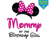 Disney Pink MOMMY of the Birthday Girl Minnie Ears Printable Iron On Transfer or Use as Clip Art - DIY Disney Birthday Matching Shirts