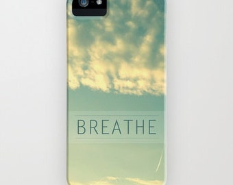 Breathe iphone case/samsung case - photography- typography- blue-green- white-clouds-minimal-zen- modern- nature