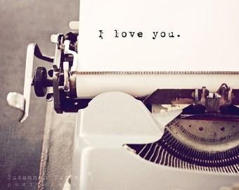 Typography wall art, engagement gift, wedding gift, valentines art, vintage typewriter, typography photo, romantic photo - I love you