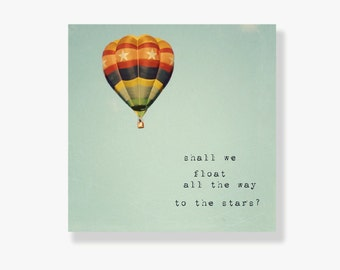Hot air balloon canvas art, nursery decor, kids wall art, typography, hot air balloon photo canvas - Shall we float all the way to the stars
