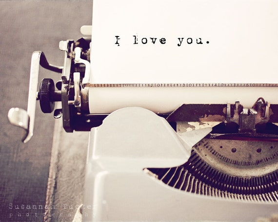Typographic print, engagement gift, wedding gift, valentines art, vintage typewriter art, typography, Valentines Day romantic photo