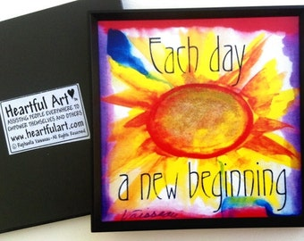 EACH Day NEW BEGINNING Magnet Inspirational Quote Motivational Print Positive Thinking Sun Encouragement Heartful Art by Raphaella Vaisseau