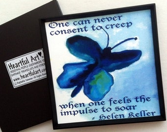 One Can Never Consent HELEN KELLER Magnet Inspirational QUOTE Motivational Print Kitchen Decor Butterfly Heartful Art by Raphaella Vaisseau