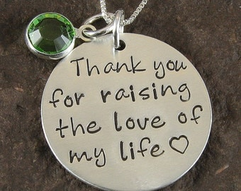 Thank you for Raising the Love of My Life Sterling Silver Pendant with Birthstone Channel Crystal