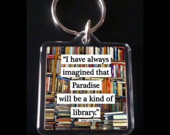 Paradise is a Library - keychain / keyring - 2 sizes available