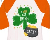St. Patrick's Day shirt wee bit Irish personalized raglan Tshirt