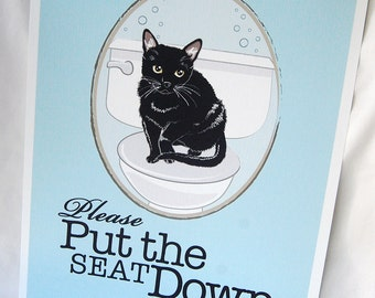 Put the Seat Down Black Cat - Eco-Friendly 8x10 Print