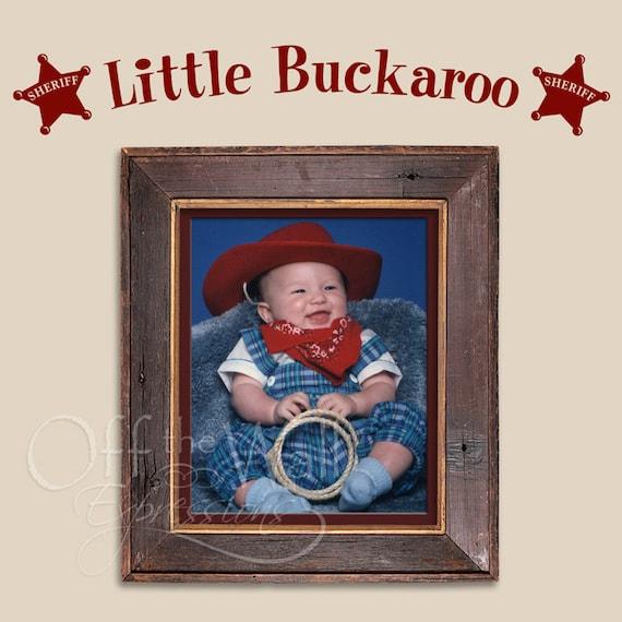 Little Buckaroo vinyl decal, decal for boys room, country western decor, sheriff star, cowboy decor