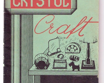 Crystol Craft - 1944 American Handicrafts Co. Booklet - Orig Instructions - Illustrated - Unique - Like New