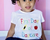 First Day of Daycare Embroidered T shirt, Daycare Shirt, First Day of Daycare Shirt, First Day Shirt,  LDM