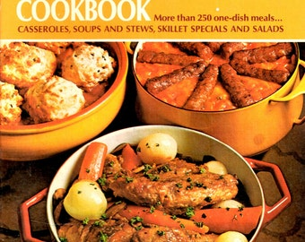 Betty Crocker's Dinner in a Dish Cookbook -- More than 250 one-dish meals| Casseroles, Soups and  stews , skillet specials  AND SALADS