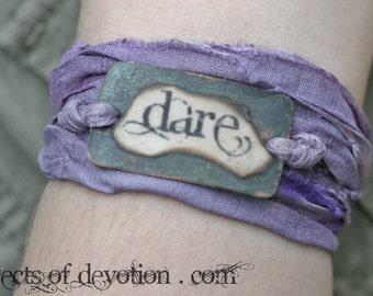 DARE * Silk Wrap Bracelet * Inspirational Jewelry * Spiritual Bracelet * Inspirational Gift * Spiritual Jewelry * Yoga Wrap * Encouragement