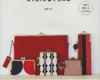 Clutch Purse Vol.2  - Yuka Koshizen - Japanese Craft Book for Easy Sewing Clasp Patterns - Clasp Wallet, Bags and Purses, Snap Purse - B1441