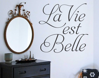 La Vie est Belle Quote, Vinyl Wall Lettering, Vinyl Decals, Wall Quotes, Vinyl Letters, Wall Words, Inspirational Quote, Life is Beautiful