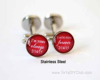 Red Wedding Gift for him Groom cufflinks  I am yours and you are mine, always and forever Red Wedding Favor Custom wedding date Custom COLOR