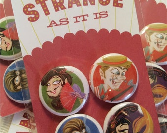 Strange As It Is Sideshow button set
