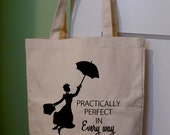 Mary Poppins tote bag, Mary Poppins, Disney tote bag, Disney, Practically perfect in every way, Perfect, Marry Poppins Tote, tote bag