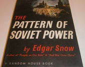 The Pattern of Soviet Power by Edgar Snow 1945 Manufactured under Emergency Conditions