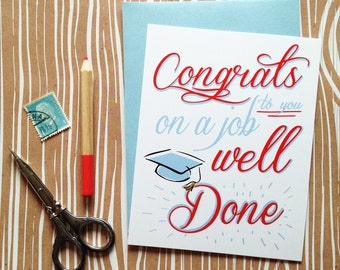 Job well done graduation card- white folded A2 greeting card with sky blue shimmer envelope included