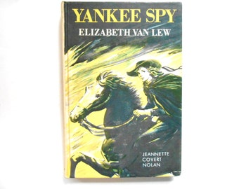 Yankee Spy, Elizabeth Van Lew, a Vintage Children's Book, Childs Civil War Novel
