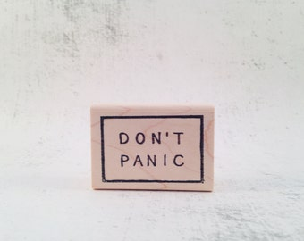 The Don't Panic Stamp - HHGTTG Rubber Stamp - Motivational Stationary Stamp - Hitchhikers Guide Inspiring Quote