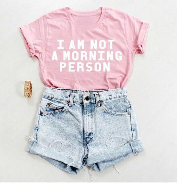 I am Not A Morning Person Light Pink T-Shirt All by BajuesBest