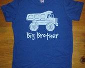Big Brother Dump Truck Shirt - Kids Big Brother T Shirt - 5 Colors - Kids Big Brother T shirt Sizes 2T, 4T, 6, 8, 10, 12 - Gift Friendly