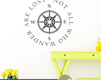 Nautical Wall Decal - Not All Who Wander Are Lost Quote With Compass College Dorm, Classroom Vinyl Wall Decal Wall Decor Lettering - WD0297